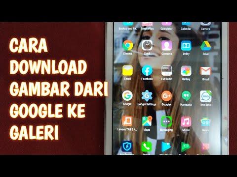 Cara Download Gambar Dari Google Ke Galeri || Gampang Dan Mudah