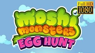 Moshi Monsters Egg Hunt Game Review 1080P Official Mind Candy Adventure 2016