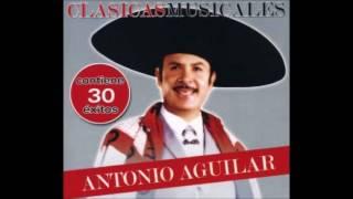 Antonio Aguilar La Cantinera