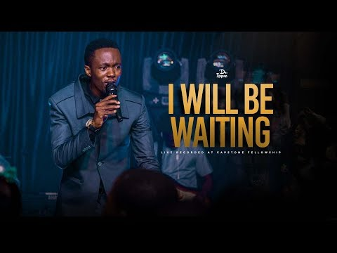 I Will Be Waiting - Covenant Keeping God