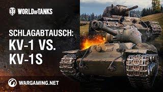 Schlagabtausch: KV-1 vs. KV-1S [World of Tanks Deutsch]