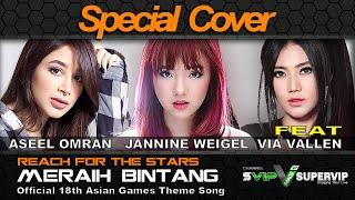 Via Vallen Feat Jannine Weigel & Aseel Omran - Meraih Bintang 2019