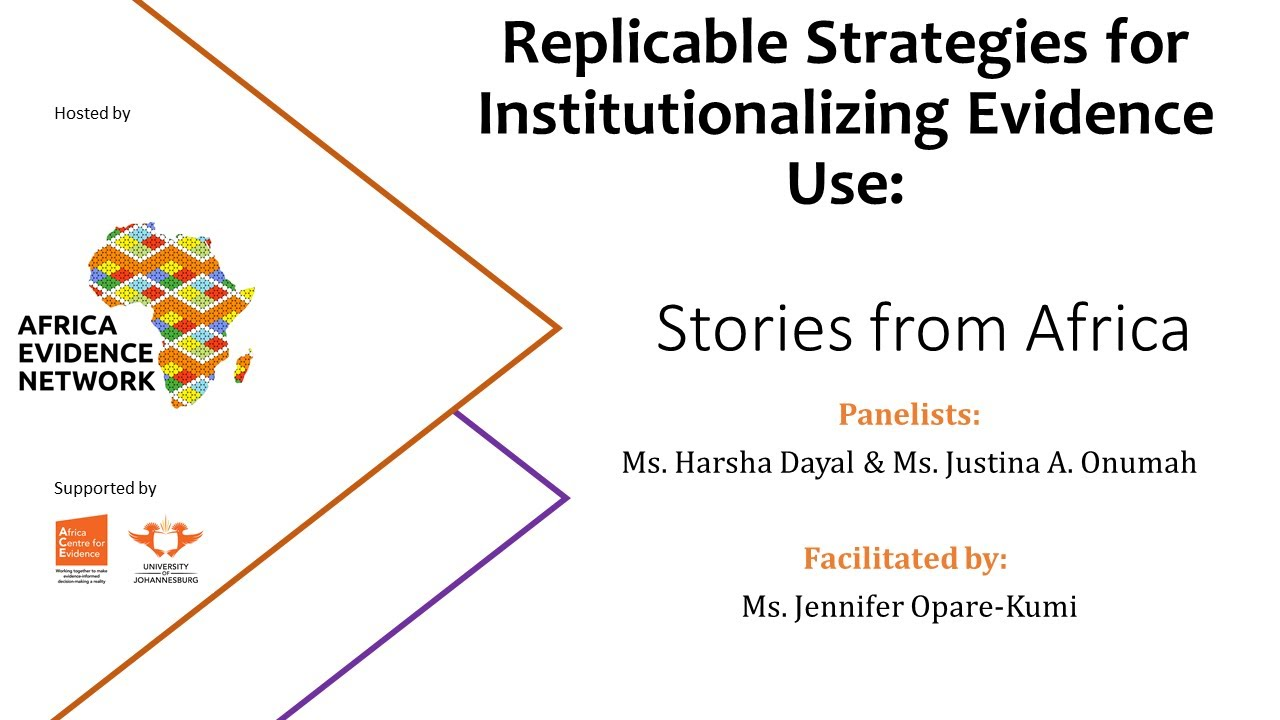 WEBINAR RECORDING | #AfricaEvidenceWebinar | Replicable Strategies for Institutionalizing Evidence Use: Stories from Africa