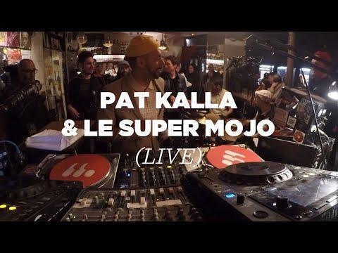 Pat Kalla & Le Super Mojo • Live Set • Le Mellotron