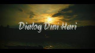 Download lagu Dialog Dini Hari Tersesat Mp3