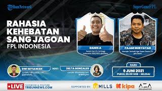 SUPER GAME: Rahasia Kehebatan sang Jagoan FPL (Fantasy Premier League) Indonesia Musim 2020/2021
