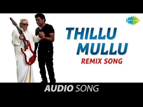 Thillu Mullu | Thillu Mullu Remix Song