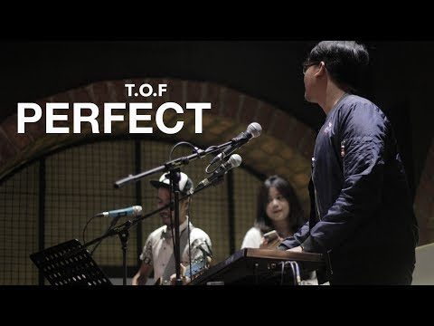 T.O.F - PERFECT (ORIGINAL SONG BY ED SHEERAN)