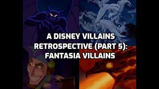 A Disney Villains Retrospective Part 5: Fantasia Villains