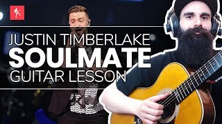 🎸Soulmate Guitar Lesson - How To Play Soulmate by Justin Timberlake
