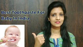 Best Toothpaste For Baby In India Review| Fluoride Free Toothpaste for Baby