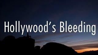 Post Malone   Hollywood's Bleeding (Lyrics)