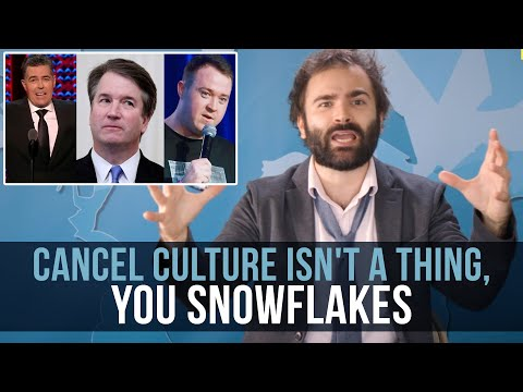 Cancel Culture Isn't A Thing, You Snowflakes - Some More News