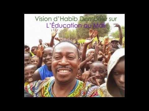 Vision de Habib Dembélé sur l'ÉDUCATION