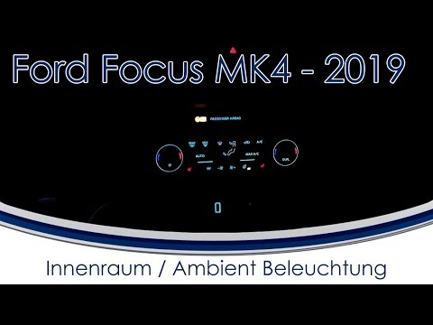 [Ford Focus 2018/2019 MK4] #3 Innenraumbeleuchtung / Ambientbeleuchtung