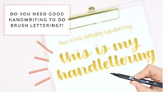 My Everyday Handwriting vs. My Modern Calligraphy Hand Lettering Style | How To Hand Letter