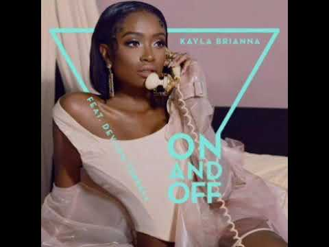 Kayla Brianna - On and Off (feat. Devon Terrell)