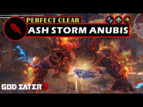 Ash Storm Anubis Perfect Clear [Buster Blade] - God Eater 3