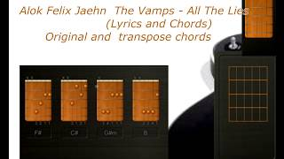 Alok Felix Jaehn  The Vamps   All The  Lies Chords And Lyric