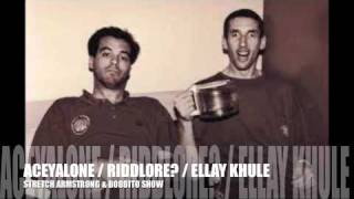 FREESTYLE - ACEYALONE / RIDDLORE? / ELLAY KHULE