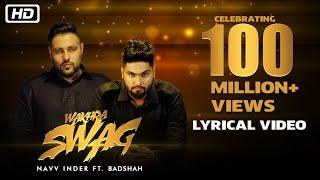 Gambar cover Wakhra Swag | Lyrical Video | Navv Inder feat. Badshah | Celebrating 100 Million Views