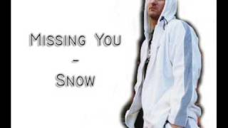Missing You - Snow