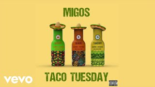Music video by Migos performing Taco Tuesday (Lyric Video). © 2020 Quality Control Music, LLC, under exclusive license to UMG Recordings, Inc.  http://vevo.ly/2YzMWD