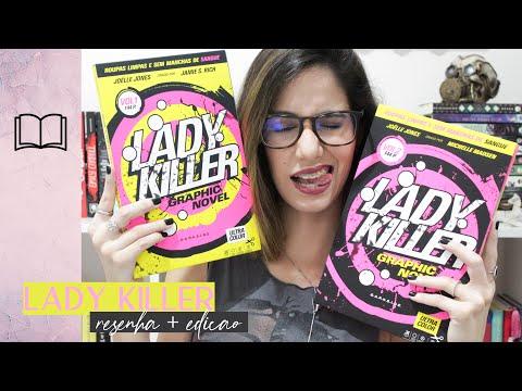 LADY KILLER + DETALHES DA EDIÇÃO  ||  Crescendo em flor