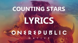One Republic - Counting Stars - Lyrics Video (Native Album) [High Quality Mp3][HQ]