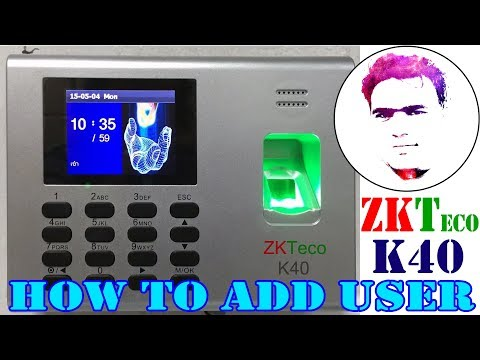 How To Register Add New User In Biometric Time Attendance Machine ZKTeco K40