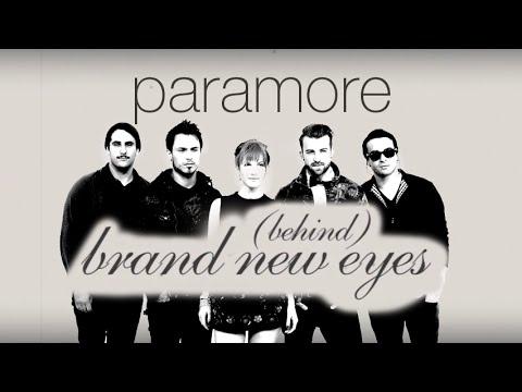 Paramore - Behind Brand New Eyes (Full Documentary)