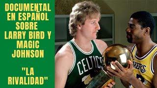 DOCUMENTAL NBA En Español | Magic Johnson Y Larry Bird: La Rivalidad