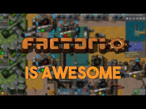 Why Factorio Is So Awesome!