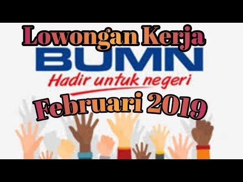 Lowongan Kerja Terbaru Februari 2019 BUMN