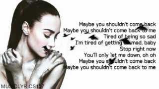 Demi Lovato - Shouldn't Come Back [Lyrics On Screen]