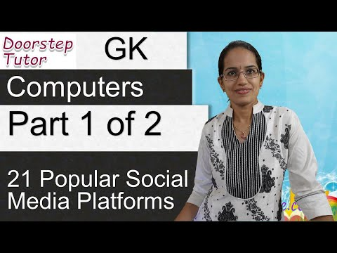 21 Popular Social Media Platforms - Important  for GK, Computers (Dr. Manishika) Part 1 of 2