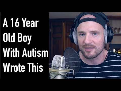 A 16 Year Old Boy With Autism Wrote This