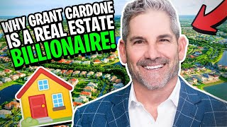 Reasons Why Grant Cardone Is A Real Estate Billionaire
