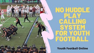 No Huddle Play Calling System | Free Online Clinic