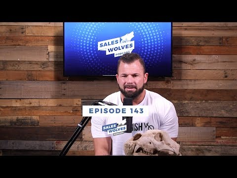 Sales Wolves Podcast | Episode 143 | Why Your Networking Is Not Working