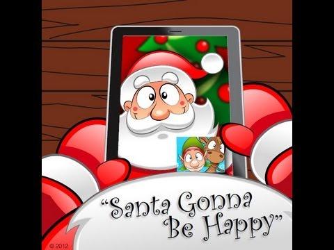 Santa Gonna Be Happy