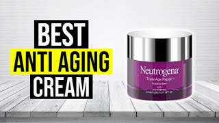 BEST ANTI AGING CREAM 2020 - Top 5