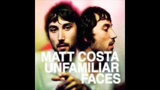 <b>Matt Costa</b> Unfamiliar Faces Full Album