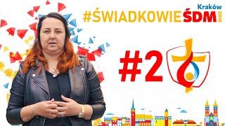Świadkowie #ŚDMKraków2016 |#2 Marta Wideł