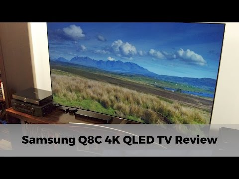 Samsung Q8C 4K HDR QLED TV Review