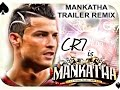 MANKATHA TRAILER MIX [CRISTIANO RONALDO VER:]