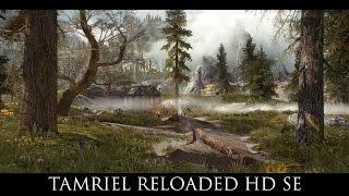 Skyrim SE Mods: Tamriel Reloaded HD SE
