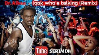 Dr alban - look who's talking remix