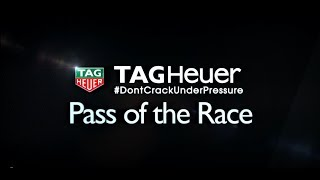 TAG Heuer Pass Of The Race:  Desert Diamond West Valley Casino Phoenix Grand Prix