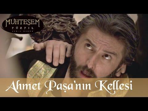 Ahmet Paşa nın Kellesi - Muhteşem Yüzyıl 19.Bölüm
